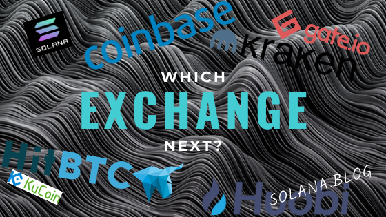Which Exchange Next for Solana